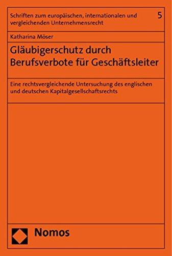 Gläubigerschutz durch Berufsverbote für Geschäftsleiter: Katharina M�ser