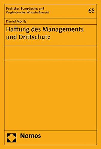Haftung des Managements und Drittschutz: Daniel Möritz