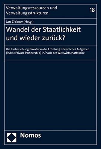 Wandel der Staatlichkeit und wieder zurück?: Jan Ziekow