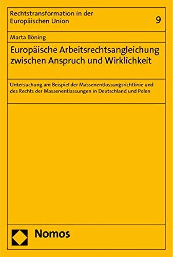 9783832964276: Europäische Arbeitsrechtsangleichung zwischen Anspruch und Wirklichkeit