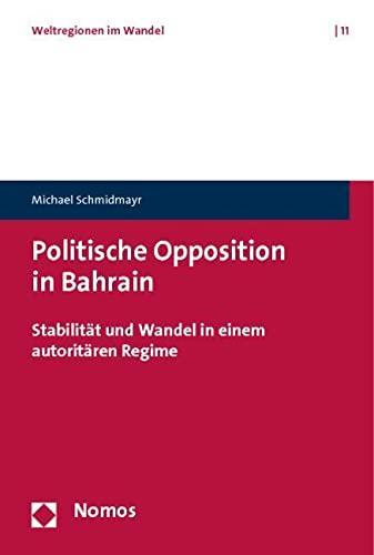 Politische Opposition in Bahrain: Michael Schmidmayr
