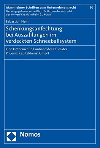 Schenkungsanfechtung bei Auszahlungen im verdeckten Schneeballsystem: Sebastian Heim