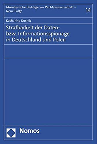 Strafbarkeit der Daten- bzw. Informationsspionage in Deutschland und Polen: Katharina Kusnik