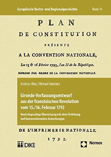 Gironde-Verfassungsentwurf aus der französischen Revolution vom 15./16. Februar 1793: ...