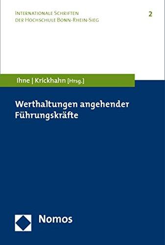 Werthaltungen angehender Führungskräfte (Paperback)