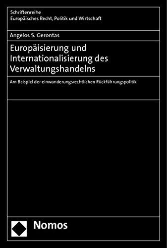 Europäisierung und Internationalisierung des Verwaltungshandelns: Angelos S. Gerontas