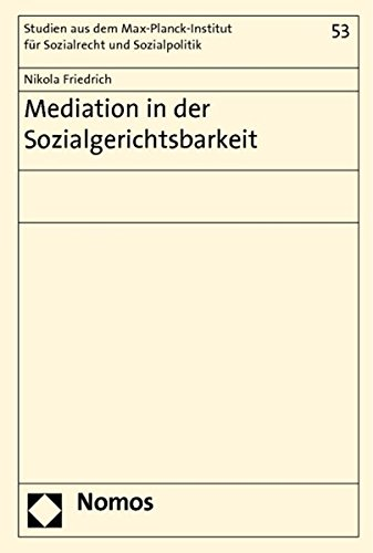 Mediation in der Sozialgerichtsbarkeit: Nikola Friedrich