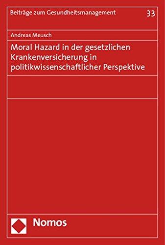 9783832967994: Moral Hazard in der gesetzlichen Krankenversicherung in politikwissenschaftlicher Perspektive