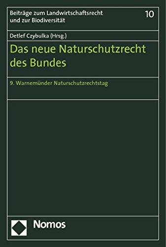 Das neue Naturschutzrecht des Bundes: Detlef Czybulka