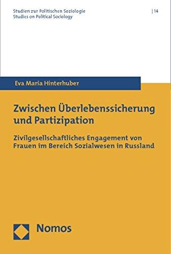 9783832969042: Zwischen Uberlebenssicherung Und Partizipation: Zivilgesellschaftliches Engagement Von Frauen Im Bereich Sozialwesen in Russland (German Edition)