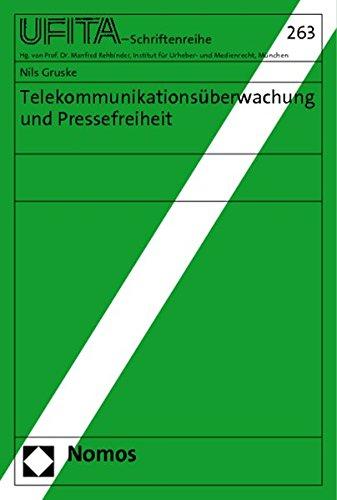 Telekommunikationsüberwachung und Pressefreiheit: Nils Gruske