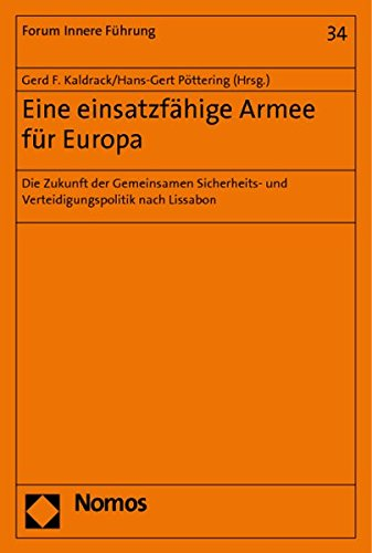 Eine einsatzfähige Armee für Europa: Gerd F. Kaldrack