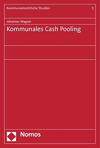 Kommunales Cash Pooling (Paperback): Johannes Wagner
