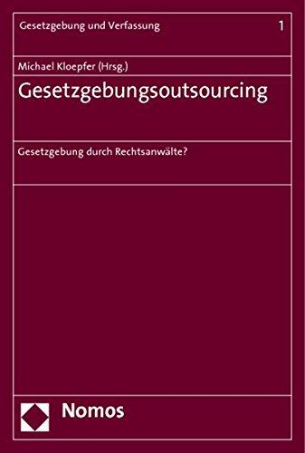 Gesetzgebungsoutsourcing: Michael Kloepfer
