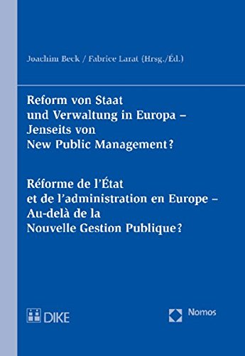 Reform von Staat und Verwaltung in Europa - Jenseits von New Public Management?: Joachim Beck