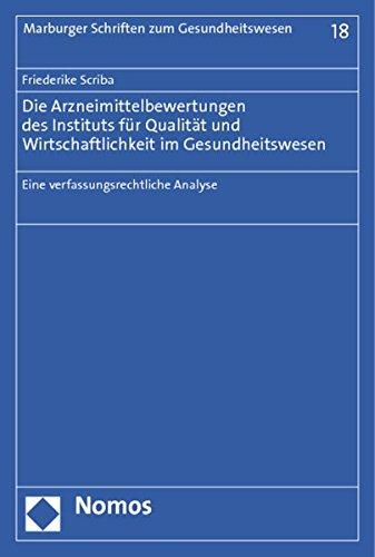Die Arzneimittelbewertungen des Instituts für Qualität und Wirtschaftlichkeit im ...