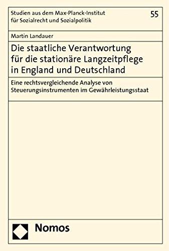 Die staatliche Verantwortung für die stationäre Langzeitpflege in England und Deutschland...