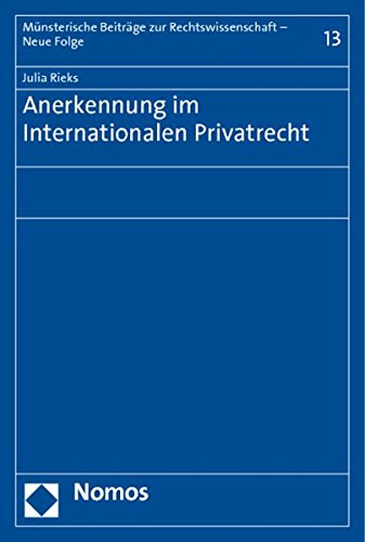 Anerkennung im Internationalen Privatrecht: Julia Rieks