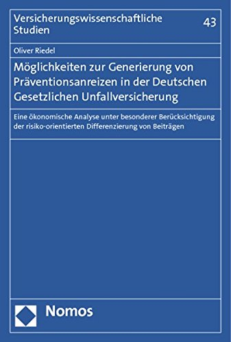 Möglichkeiten zur Generierung von Präventionsanreizen in der Deutschen Gesetzlichen ...