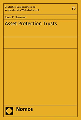 Asset Protection Trusts: Jonas P. Hermann