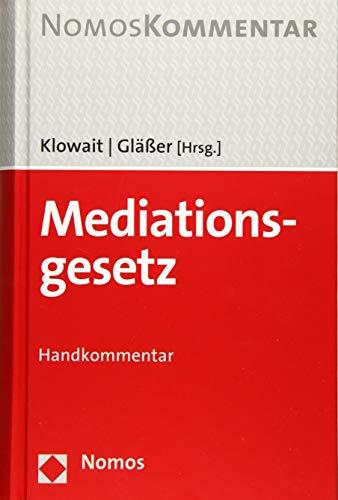 Mediationsgesetz (MediationsG), Kommentar: Jürgen Klowait