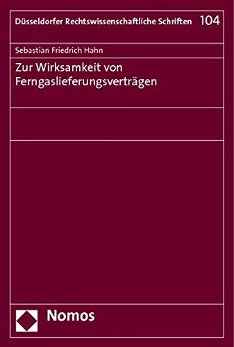 Zur Wirksamkeit von Ferngaslieferungsverträgen: Sebastian Friedrich Hahn