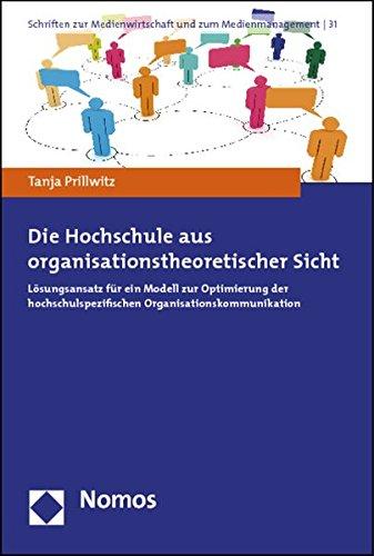 Die Hochschule aus organisationstheoretischer Sicht: Tanja Prillwitz