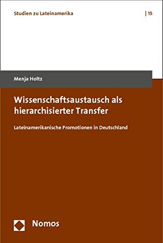 Wissenschaftsaustausch als hierarchisierter Transfer: Menja Holtz