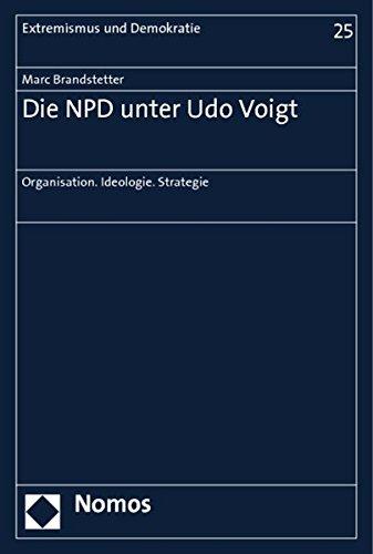 Die NPD unter Udo Voigt: Marc Brandstetter
