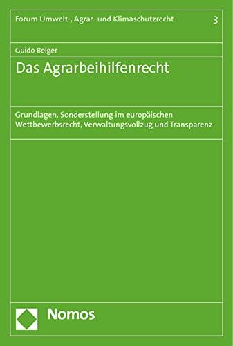 Das Agrarbeihilfenrecht: Guido Belger