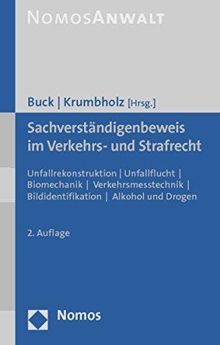 Sachverständigenbeweis im Verkehrs- und Strafrecht: Jochen Buck