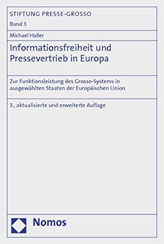 Informationsfreiheit und Pressevertrieb in Europa: Michael Haller