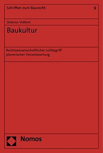 9783832971854: Baukultur: Rechtswissenschaftlicher Leitbegriff planerischer Verantwortung