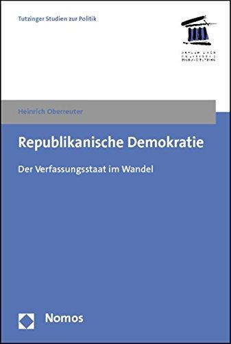 9783832972134: Republikanische Demokratie: Der Verfassungsstaat Im Wandel (Tutzinger Studien Zur Politik) (German Edition)