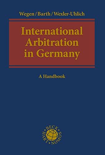 9783832972639: International Arbitration in Germany: A Handbook