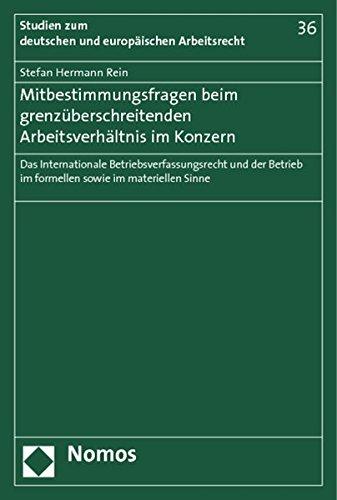 Mitbestimmungsfragen beim grenzüberschreitenden Arbeitsverhältnis im Konzern: Stefan ...