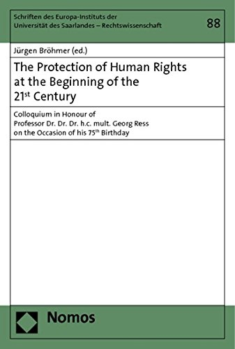 The Protection of Human Rights at the Beginning of the 21st Century: Jürgen Bröhmer