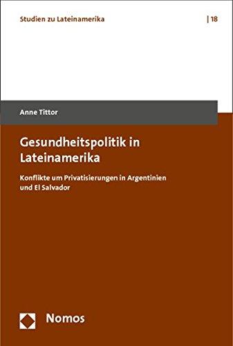Gesundheitspolitik in Lateinamerika: Anne Tittor