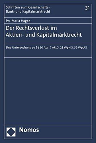 Der Rechtsverlust im Aktien- und Kapitalmarktrecht: Eva-Maria Hagen