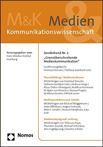 9783832973957: Grenzuberschreitende Medienkommunikation: Sonderband NR. 2 M&k (Medien & Kommunikationswissenschaft) (German Edition)
