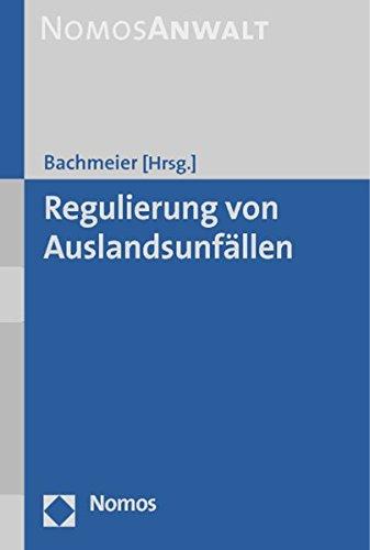 Regulierung von Auslandsunfällen: Werner Bachmeier