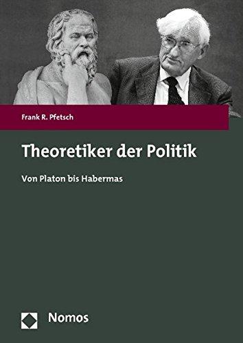 9783832974930: Theoretiker Der Politik: Von Platon Bis Habermas (German Edition)