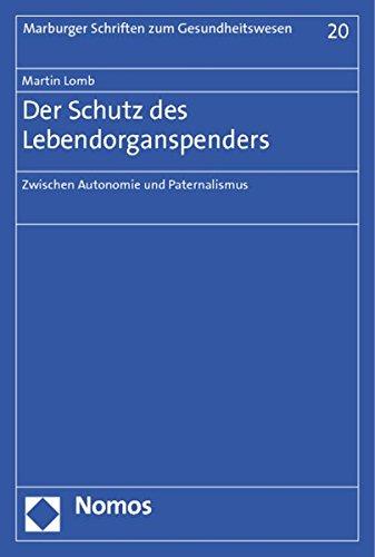 9783832975135: Der Schutz des Lebendorganspenders: Zwischen Autonomie und Paternalismus
