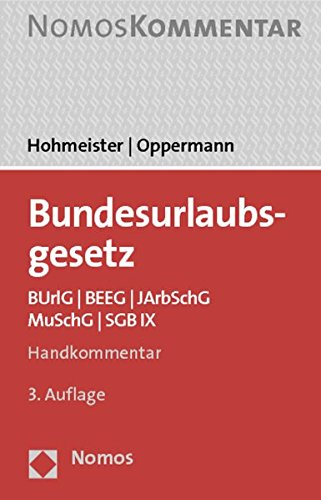 9783832975302: Bundesurlaubsgesetz: BUrlG - BEEG - JArbSchG - MuSchG - SGB IX