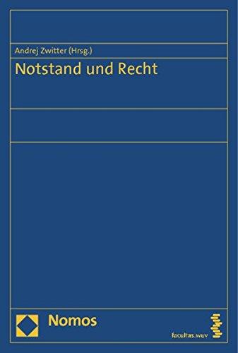 9783832975319: Notstand und Recht: Im Überblick: Rechtstheorie, Völkerrecht, Europarecht, deutsches- und österreichisches Recht