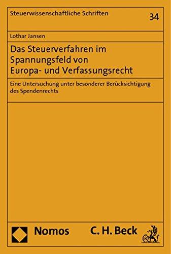 Das Steuerverfahren im Spannungsfeld von Europa- und Verfassungsrecht: Lothar Jansen