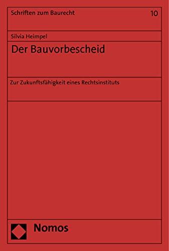 Der Bauvorbescheid: Silvia Heimpel