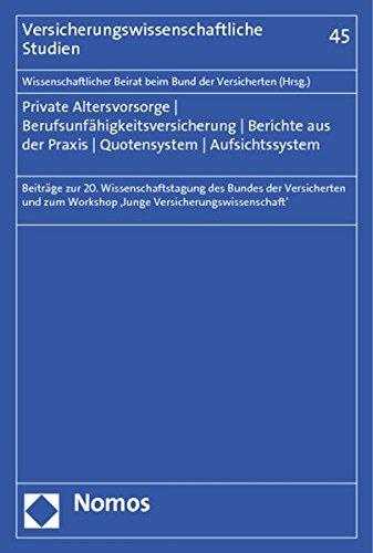 Private Altersvorsorge - Berufsunfähigkeitsversicherung - Berichte aus der Praxis - ...