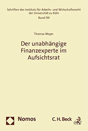 Der unabhängige Finanzexperte im Aufsichtsrat: Thomas Meyer