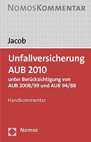 Unfallversicherung AUB 2010: Markus Jacob